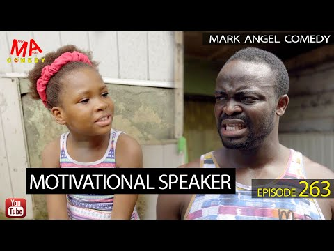 DOWNLOAD: Motivational Speaker (Mark Angel Comedy Episode 263)