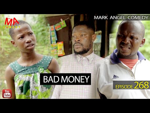 DOWNLOAD: BAD MONEY (Mark Angel Comedy) (Episode 268)