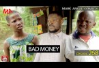 DOWNLOAD: BAD MONEY (Mark Angel Comedy) (Episode 268)