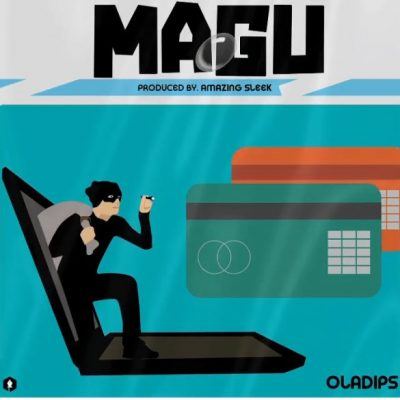Oladips - Magu (Freestyle)