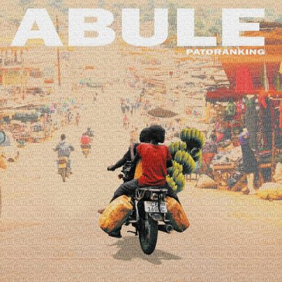 Patoranking - Abule (Mp3 Download)