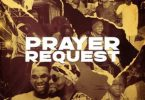Victor AD - Prayer Request Ft. Patoranking (Mp3 Download)