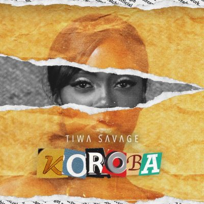Tiwa Savage – Koroba (Mp3 Download)