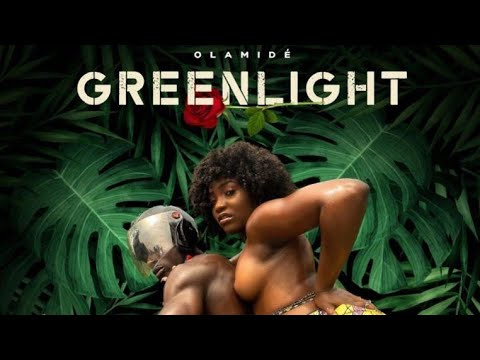 MUSIC! Olamide – Greenlight (Mp3 Download)