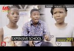 EXPENSIVE SCHOOL (Mark Angel Comedy)