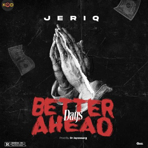 Jeriq - Better-Days-Ahead
