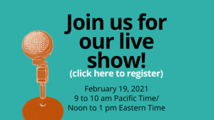 Join us for our live show on Feb. 19 - click here to register