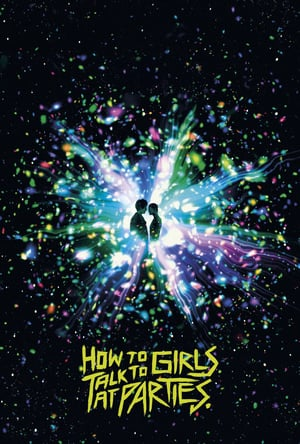 Nonton How to Talk to Girls at Parties (2018) Subtitle ...