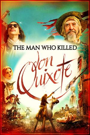 Nonton The Man Who Killed Don Quixote (2018) Subtitle ...
