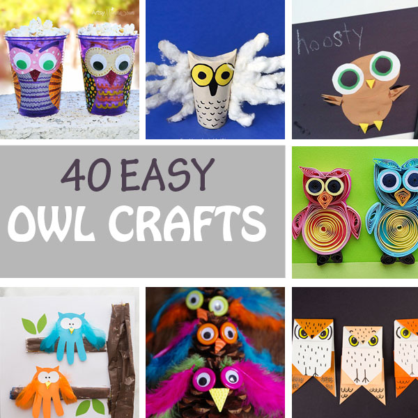40 Owl Crafts For Teachers Toddlers Preschoolers And Older Kids