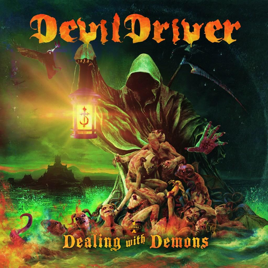 DevilDriver - Dealing With Demons I