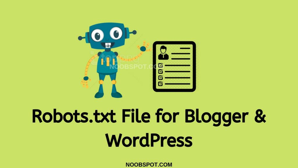 Robots.txt File for Blogger & WordPress
