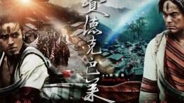 Warriors of the rainbow: Seediq Bale (2011)