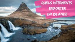 quels vetements emporter en islande