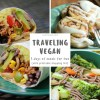 traveling-vegan-meals-header-cooking-for-two-5-days