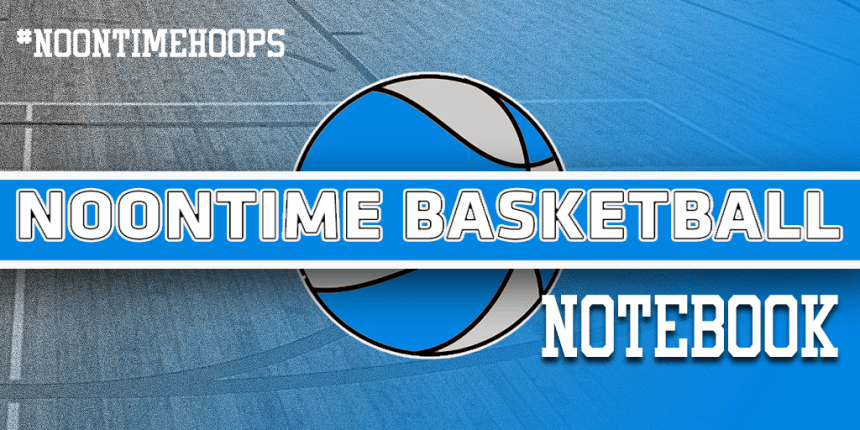 Noontime Hoops Notebook