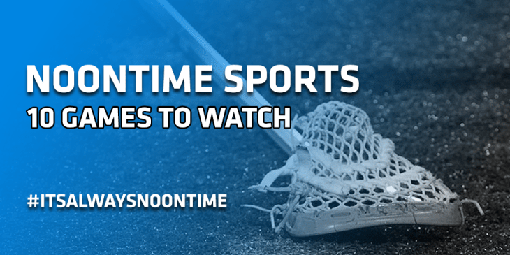 NS 10 GAMES LAX TO WATCH