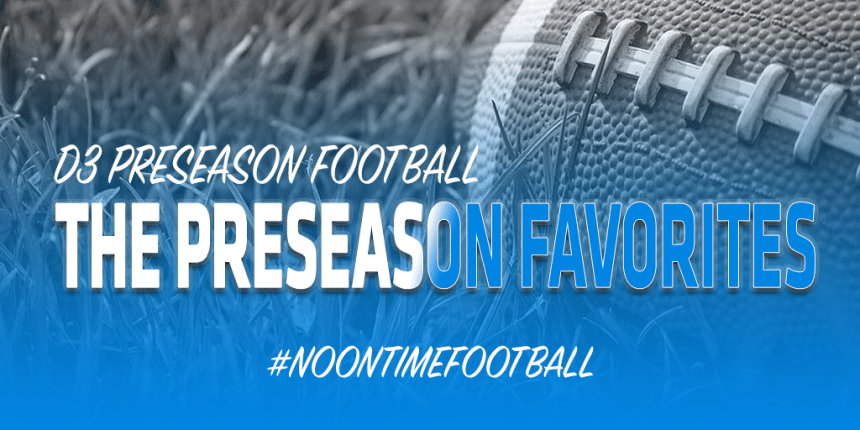 D3 PRESEASON FAVORITES