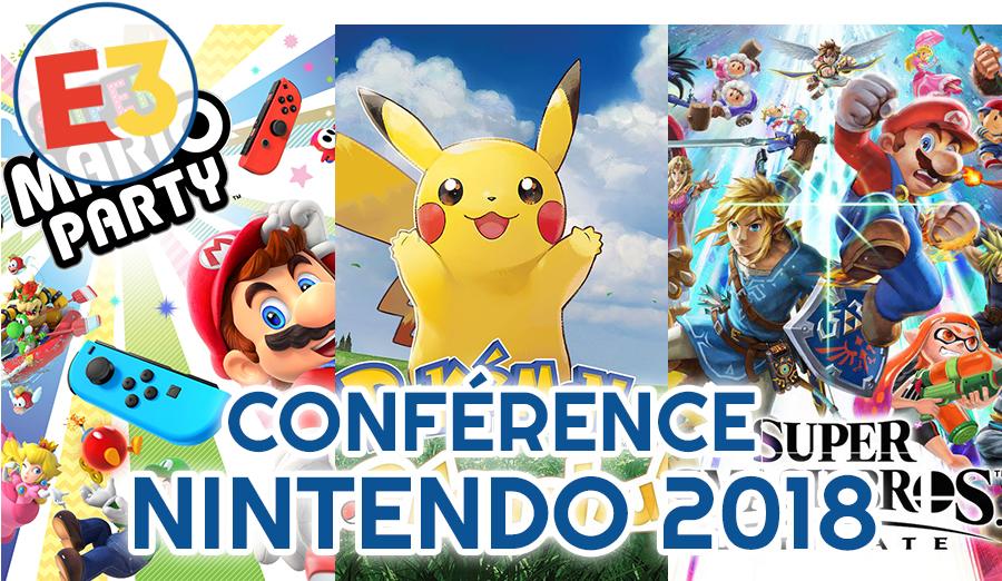 Dossier E3 2018 : Conférence Nintendo