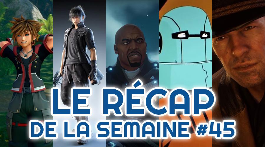 Le récap de la semaine #45 : Kingdom Hearts III, Final Fantasy XV, Crackdown 3, Void Bastards, Red Dead Redemption II