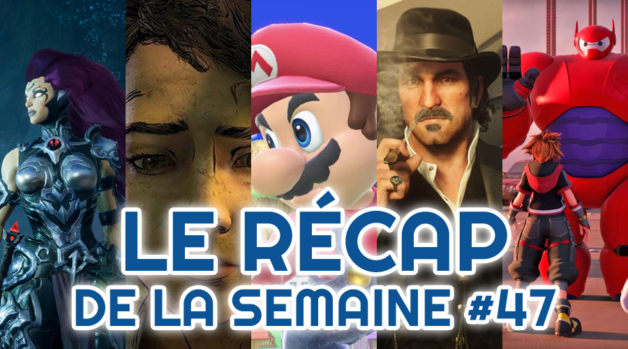 Le récap de la semaine #47 : Darksiders 3, The Walking Dead, Super Smash Bros Ultimate, Red Dead Redemption II, Kingdom Hearts 3