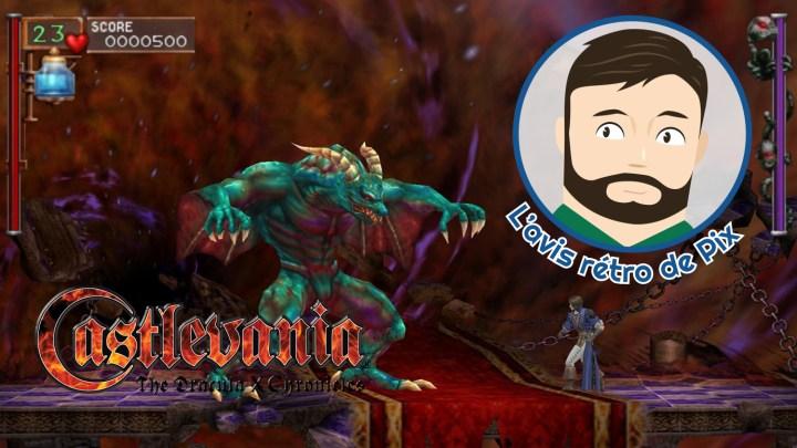 L'avis rétro de Pix : Castlevania The Dracula X Chronicles