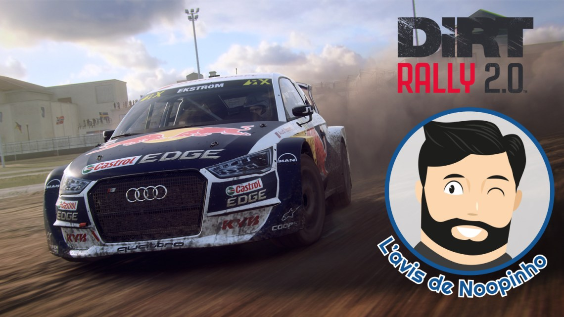 L'avis de Noopinho : Dirt Rally 2.0