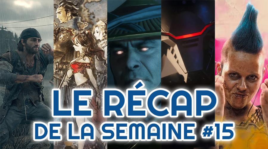 Le récap de la semaine #15 : Days Gone, Octopath Traveler, Mortal Kombat XI, Star Wars Jedi : Fallen Order, Rage 2