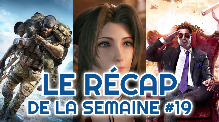 Le récap de la semaine #19 : Ghost Recon Breakpoint, State Of Play, Saints Row