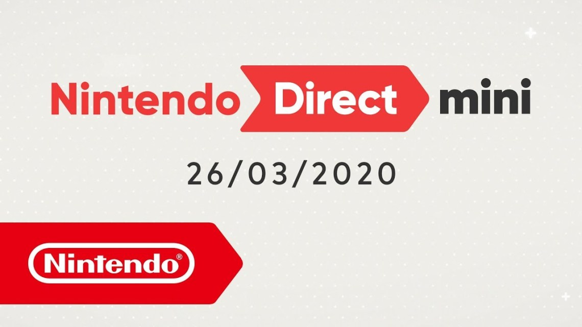 Nintendo Direct Mini – 26/03/2020 : les informations essentielles