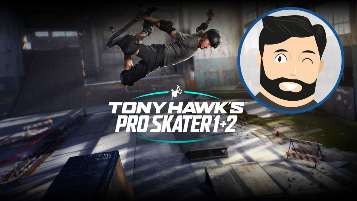 L'avis de Noopinho : Tony Hawk's Pro Skater 1+2, la nostalgie avant tout