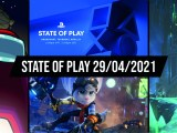 State Of Play 29/04/2021 récap