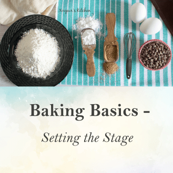 Baking Basics - Setting the stage 1