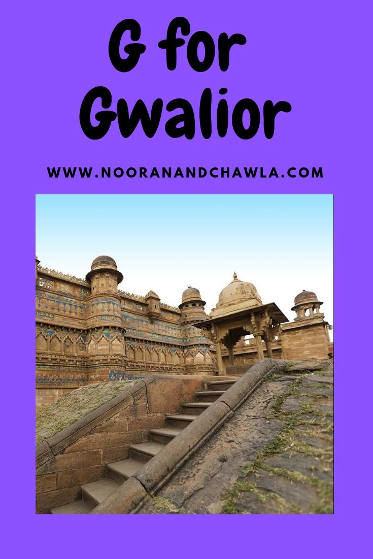 G for Gwalior