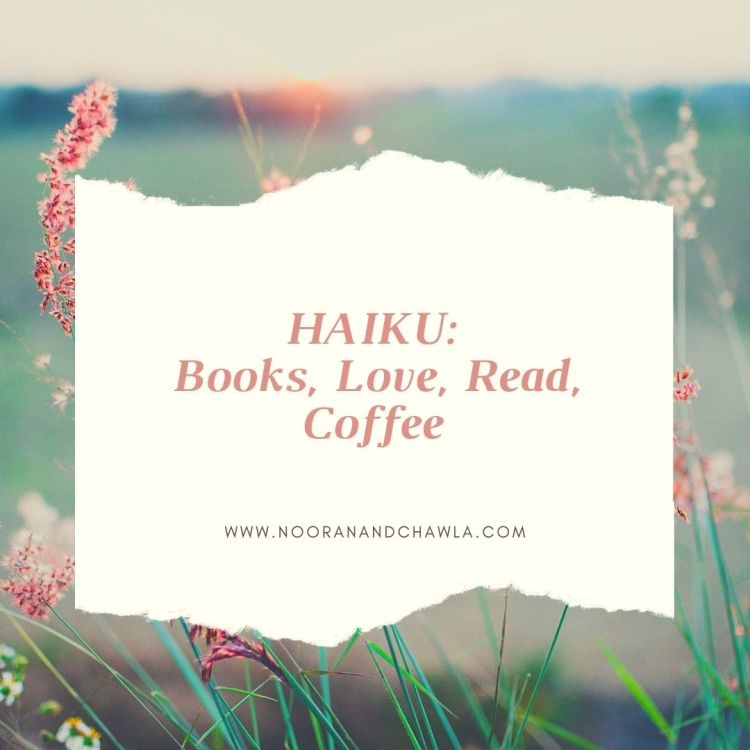 HAIKU_ Books, Love, Read, Coffee