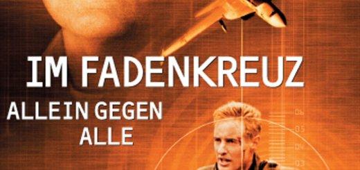 """Plakat von """"Im Fadenkreuz - Allein gegen alle"""""""