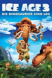 """Plakat von """"Ice Age 3 - Die Dinosaurier sind los"""""""