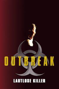 "Plakat von ""Outbreak - Lautlose Killer"""