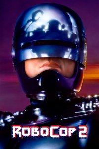 """Plakat von """"RoboCop 2"""""""