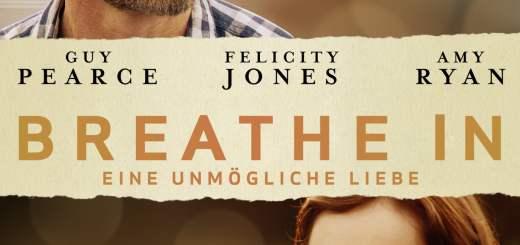 """Plakat von """"Breathe In - Eine unmögliche Liebe"""""""