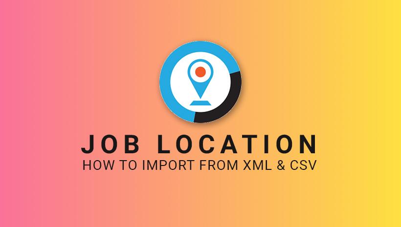 Import Job Location