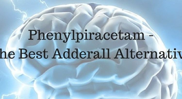 Phenylpiracetam - The Best Adderall Alternative