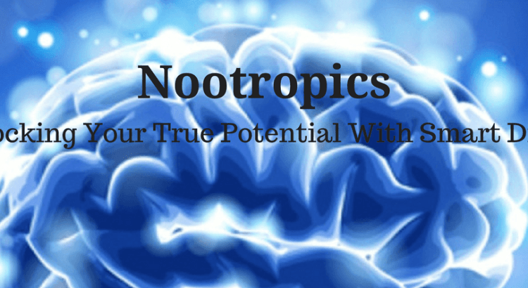 Nootropics Unlocking Your True Potential With Smart Drugs