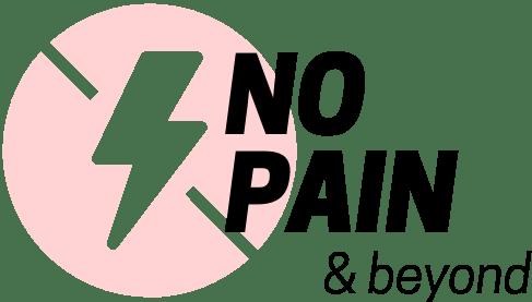 No Pain & Beyond