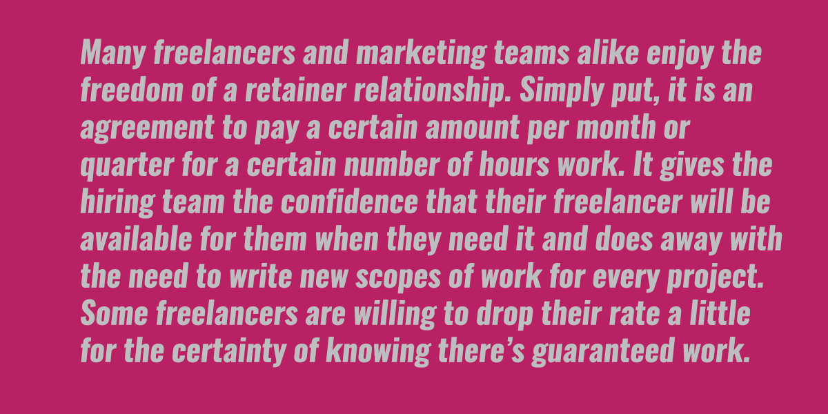 A note on retainers for freelance writers.