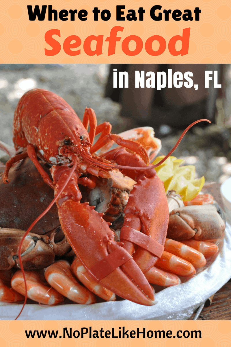 Great Seafood Restaurants In Naples Fl No Plate Like Home