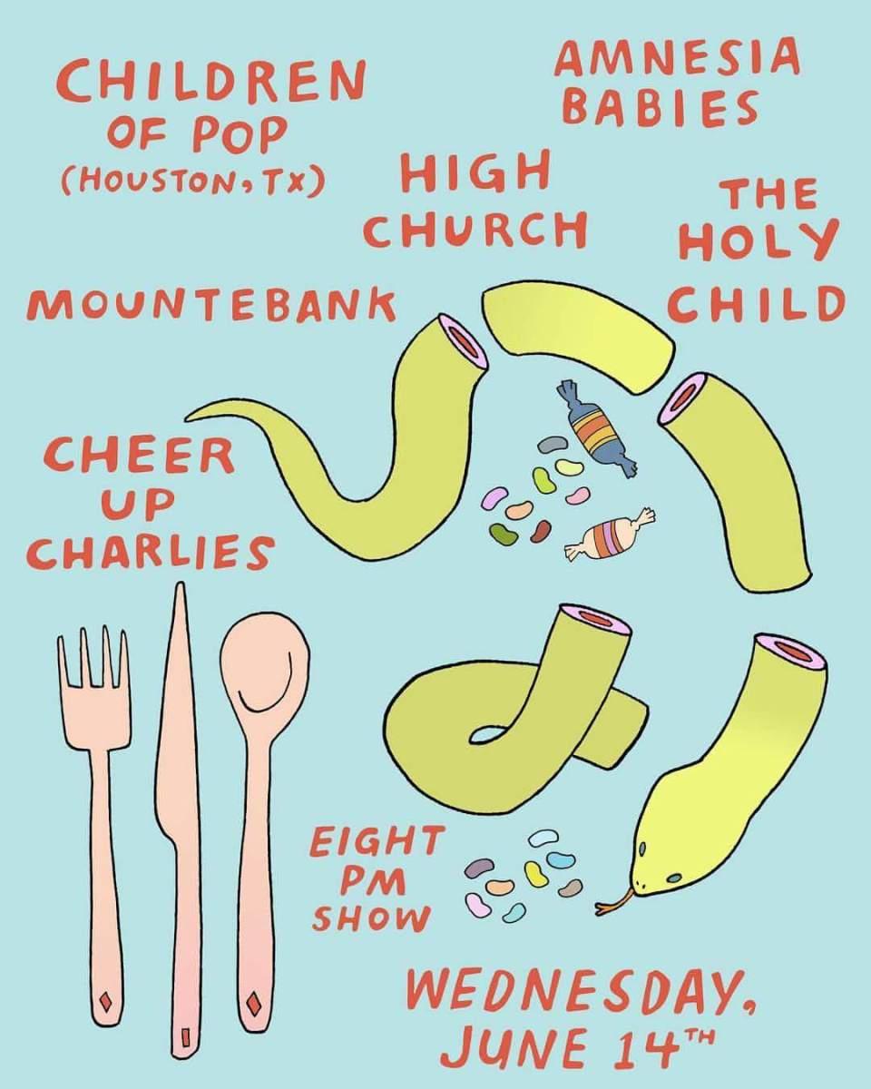 6/14/17: Children of Pop, High Church, Holy Child, Amnesia