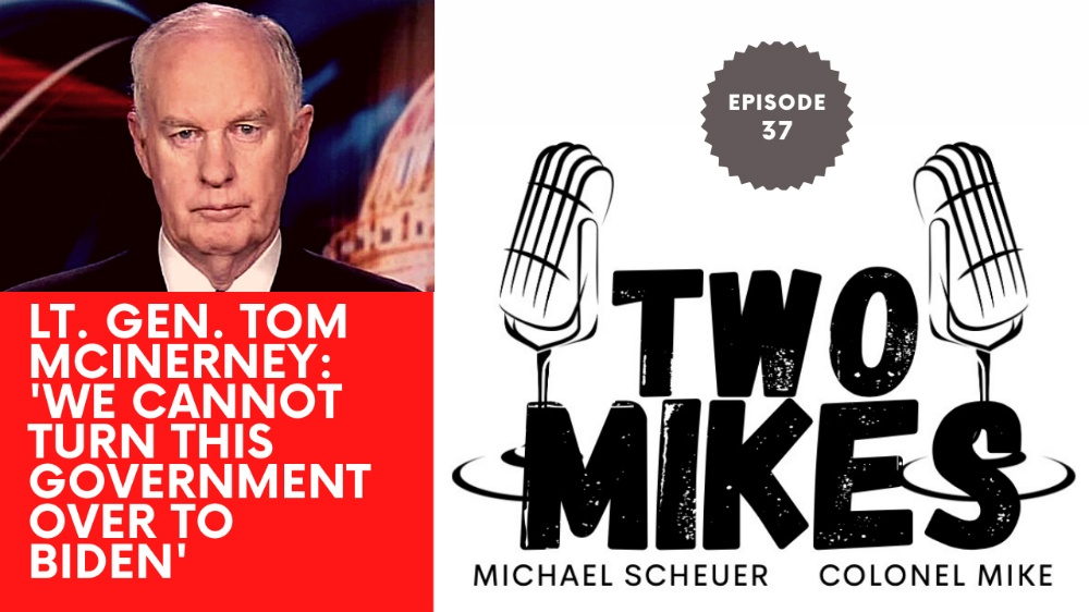 Lt. Gen. Tom McInerney: 'We cannot turn this government over to Biden'