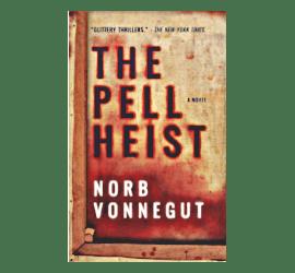 The Pell Heist