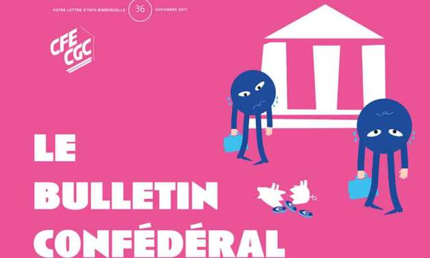 Le Bulletin confédéral n°36 de la CFE-CGC